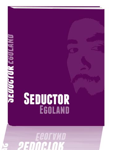 seductor egoland