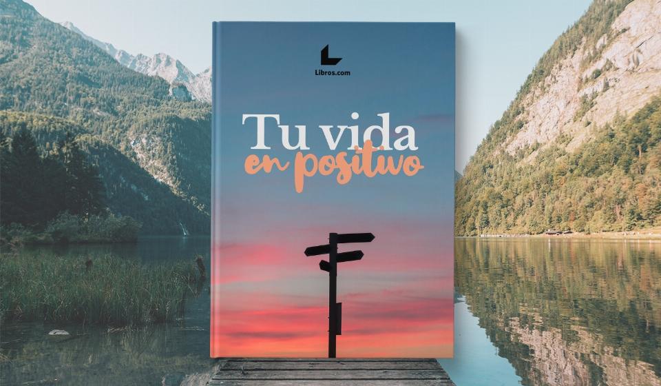 Libro Tu vida en Positivo